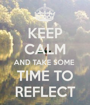 keep-calm-and-take-some-time-to-reflect